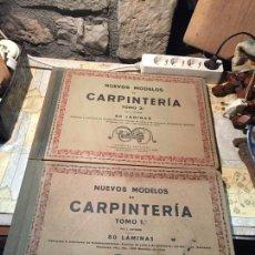 Libros antiguos: ANTIGUOS 2 LIBRO / LIBROS NUEVOS MODELOS DE CARPINTERÍA 80 LÁMINAS TOMO I Y II BARCELONA . Lote 168645144