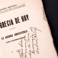 Libros antiguos: ANDRÉS RÉVÉSZ - LA GRECIA DE HOY - DEDICATORIA AUTÓGRAFA DEL AUTOR. Lote 168667340