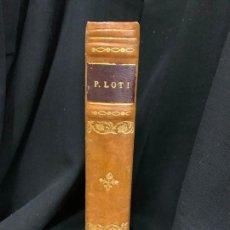 Libros antiguos: PECHEUR D'ISLANDE, PIERRE LOTI, EN FRANCES, 344PAGS. MIDE 18X11,5CMS. Lote 168678492