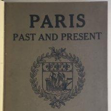 Libros antiguos: PARIS. PAST AND PRESENT. SPECIAL AUTUMN NUMBER OF THE STUDIO 1915.. Lote 168722716