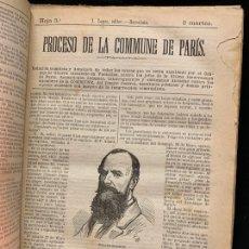 Libros antiguos: INTERESANTISIMO - PROCESO DE LA COMMUNE DE PARIS, HOJAS INFORMATIVAS ORIGINALES DEL AÑO 1871 - RARO. Lote 168743224