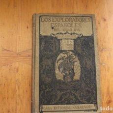Libros antiguos: LOS EXPLORADORES ESPAÑOLES EN EL SIGLO XVI CHARLES F. LUMMIS CASA EDITORIAL ARALUCE 1926 . Lote 168746984