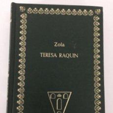 Libros antiguos: ZOLA - TERESA RAQUIN . Lote 168763008