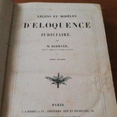 Libros antiguos: LECONS ET MODELES D'ELOQUENCE JUDICIAIRE. BERRYER. PARÍS. 1858.. Lote 168806316