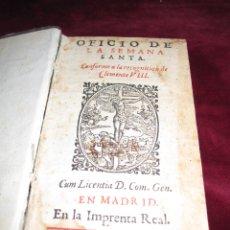Libros antiguos: RARO IMPRESO LITÚRGICO A 2 TINTAS. MADRID IMPRENTA REAL 1612. OFICIO DE SEMANA SANTA. IN 12º . Lote 168918120