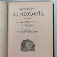 Libros antiguos: COMPENDIO DE GEOLOGÍA, MADRID 1872. Lote 168940168