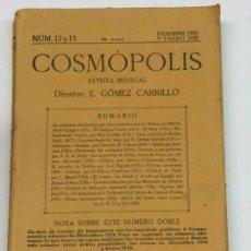 Libros antiguos: AÑO 1920 - COSMÓPOLIS REVISTA DE LITERATURA Y CRÍTICA ENRIQUE GÓMEZ CARRILLO - NÚMEROS 12 Y 13. Lote 169005068