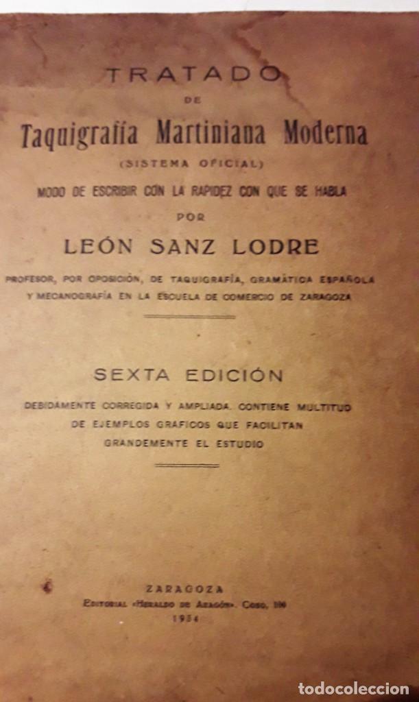 Libros antiguos: TRATADO DE TAQUIGRAFÍA MARTINIANA MODERNA, 1934 (León Sanz Lodre) - Foto 2 - 169014936
