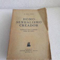 Libros antiguos: PRIMERA EDICION - HOMOSEXUALISMO CREADOR - A. NIN FRIAS - 1932 LIBRO MUY DIFICIL DE VER. Lote 169079952