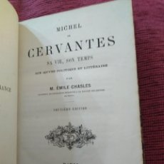 Libros antiguos: 1866. MICHEL DE CERVANTES SA VIE SON TEMPS. ÉMILE CHASLES. . Lote 169088056