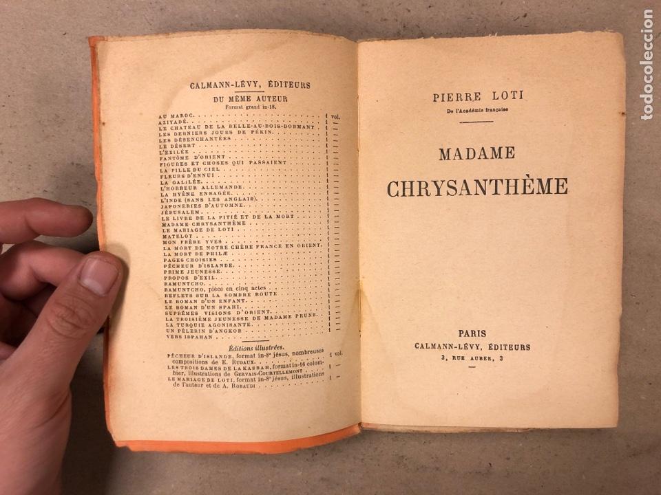 Libros antiguos: MADAME CHRYSANTHÈME. PIERRE LOTI. CALMAMN-LÉVY, EDITEURS 1923. EN FRANCÉS. 304 PÁGINAS. - Foto 2 - 169114625