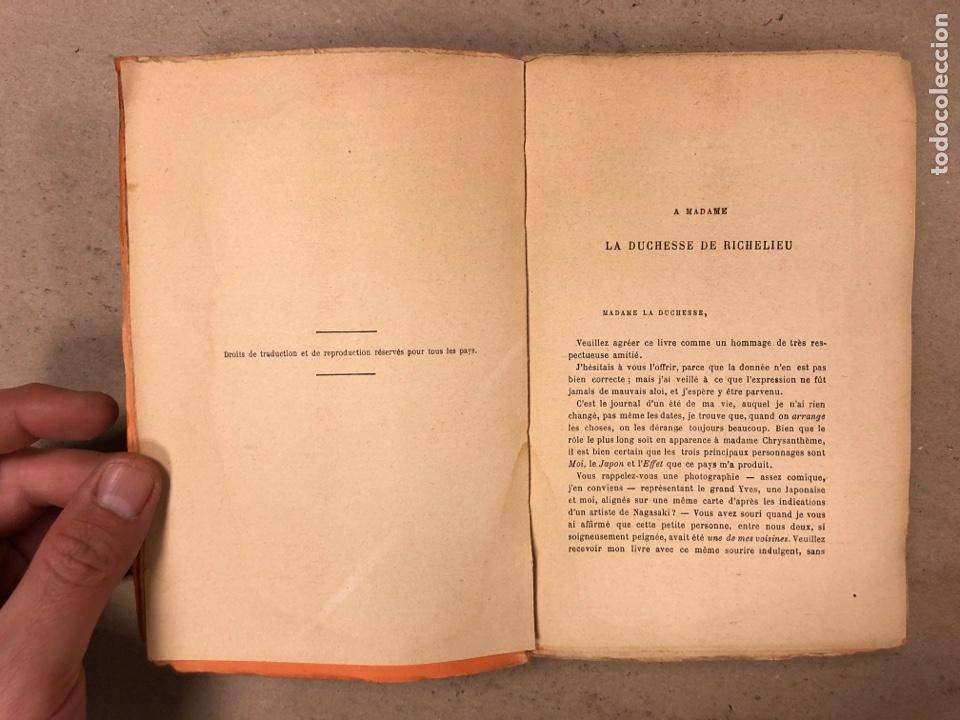 Libros antiguos: MADAME CHRYSANTHÈME. PIERRE LOTI. CALMAMN-LÉVY, EDITEURS 1923. EN FRANCÉS. 304 PÁGINAS. - Foto 3 - 169114625