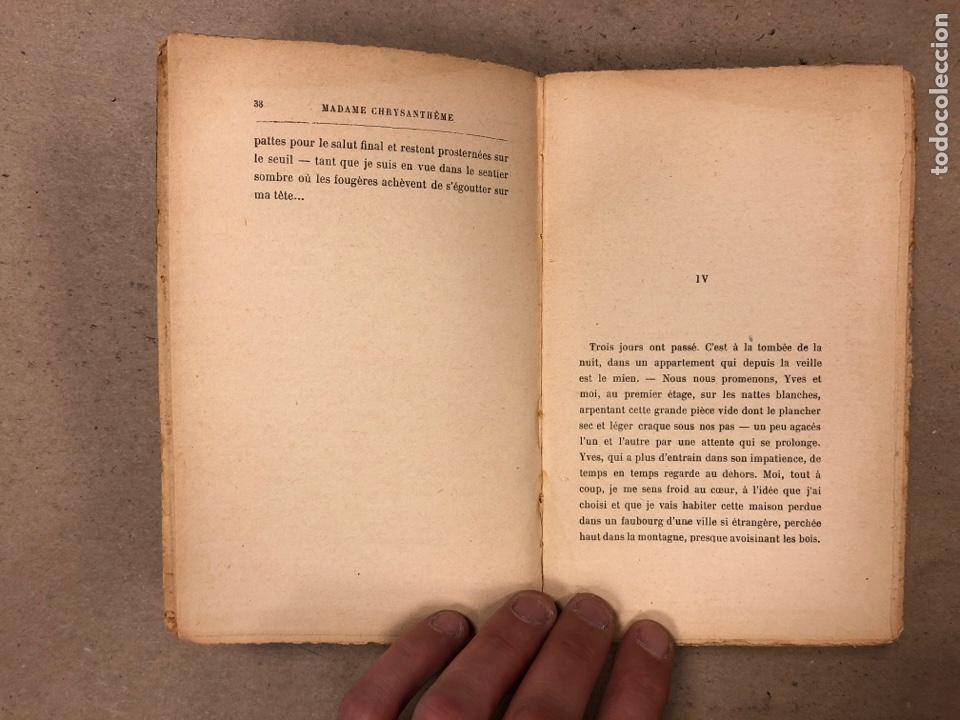 Libros antiguos: MADAME CHRYSANTHÈME. PIERRE LOTI. CALMAMN-LÉVY, EDITEURS 1923. EN FRANCÉS. 304 PÁGINAS. - Foto 5 - 169114625