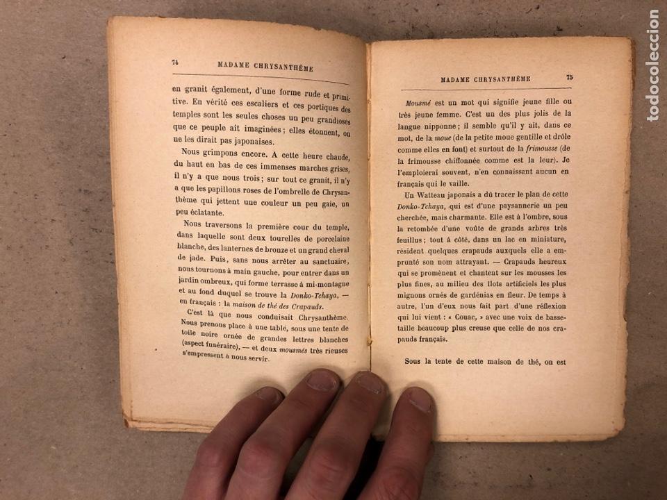 Libros antiguos: MADAME CHRYSANTHÈME. PIERRE LOTI. CALMAMN-LÉVY, EDITEURS 1923. EN FRANCÉS. 304 PÁGINAS. - Foto 6 - 169114625