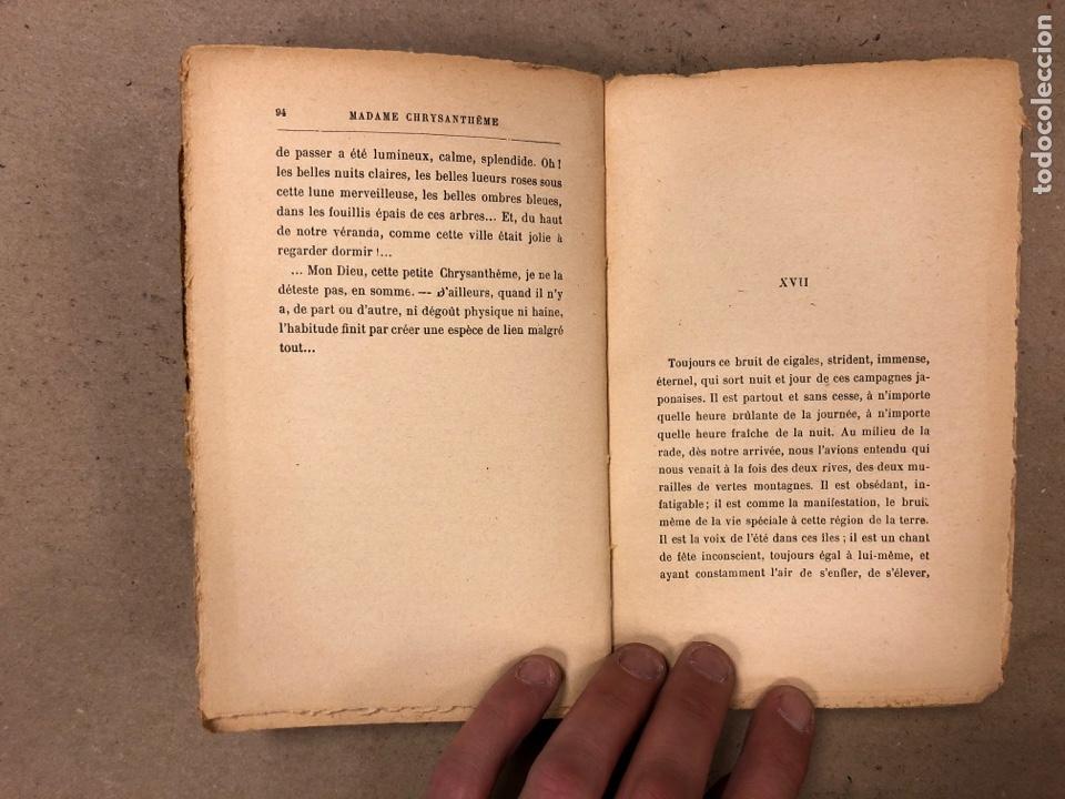 Libros antiguos: MADAME CHRYSANTHÈME. PIERRE LOTI. CALMAMN-LÉVY, EDITEURS 1923. EN FRANCÉS. 304 PÁGINAS. - Foto 7 - 169114625