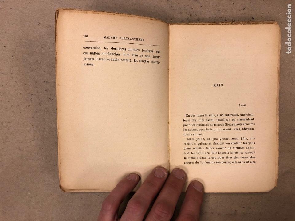 Libros antiguos: MADAME CHRYSANTHÈME. PIERRE LOTI. CALMAMN-LÉVY, EDITEURS 1923. EN FRANCÉS. 304 PÁGINAS. - Foto 8 - 169114625