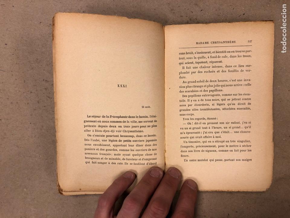 Libros antiguos: MADAME CHRYSANTHÈME. PIERRE LOTI. CALMAMN-LÉVY, EDITEURS 1923. EN FRANCÉS. 304 PÁGINAS. - Foto 9 - 169114625