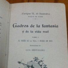 Libros antiguos: CUADROS DE LA FANTASÍA, POR EL DUQUE DE RIVAS. TOMO I. AÑO1897. Lote 169231189