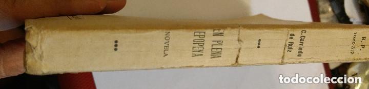 Libros antiguos: EN PLENA EPOPEYA. CARRIEDO DE CRUZ, CARMEN. BIBLIOTECA DE CULTURA - Foto 3 - 169238972