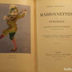 Libros antiguos: ERNEST MAINDRON, MARIONNETTESET GUIGNOLS, 1900. Lote 169239940