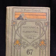 Libros antiguos: MECANICA ELEMENTAL, MANUALES GALLACH, 243PAGS, 16X11CMS. Lote 169278660
