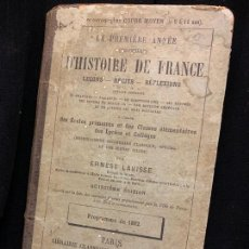Libros antiguos: LA PRIMERE ANNEE D'HISTOIRE DE FRANCE, AÑO 1887, 240PAGS, 18X11CMS. Lote 169279188