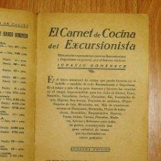 Libros antiguos: DOMENECH, IGNACIO. EL CARNET DE COCINA DEL EXCURSIONISTA : OBRA ESCRITA EXPRESAMENTE PARA LOS EXCURS. Lote 169291292