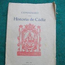 Libros antiguos: COMPENDIO DE LA HISTORIA DE CADIZ 1928 AYUNTAMIENTO DE CADIZ. Lote 169295108