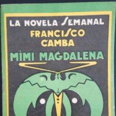 Libros antiguos: MIMÍ MAGDALENA - FRANCISCO CAMBA - LA NOVELA SEMANAL Nº 156 AÑO 1924. Lote 169307168