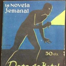 Libros antiguos: RATA DE HOTEL - EMILIO CARRERE - LA NOVELA SEMANAL Nº 160 AÑO 1924. Lote 169308140