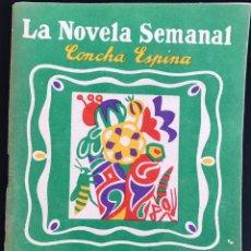 Libros antiguos: EL SECRETO DE UN DISFRAZ - CONCHA ESPINA - LA NOVELA SEMANAL Nº 145 AÑO 1924. Lote 169309272