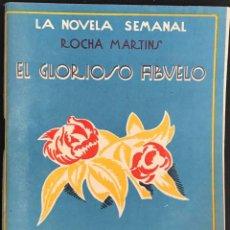 Libros antiguos: EL GLORIOSO ABUELO - ROCHA MARTINS - LA NOVELA SEMANAL Nº 144 AÑO 1924. Lote 169309492
