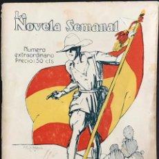 Libros antiguos: EL HÉROE DE LA LEGIÓN - EL CABALLERO AUDAZ- LA NOVELA SEMANAL NÚMERO EXTRAORDINARIO - PENAGOS. Lote 169310396