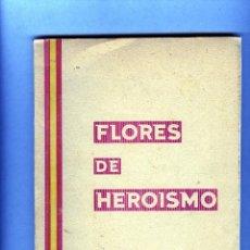 Libros antiguos: TOMO DE 184 PAGINAS=FLORES DE HEROISMO-DE FRANCISCO GARCIA ALONSO,S.J.-VER FOTOS ADICIONALES .. Lote 169318472