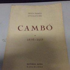 Libros antiguos: JESÚS PABÓN: CAMBÓ 1876-1918 , TOMO 1. Lote 169331600