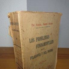 Libros antiguos: LOS PROBLEMAS FUNDAMENTALES DE LA FILOSOFIA Y EL DOGMA, TOMO PRIMERO, ANGEL AMOR RUIBAL. Lote 169359206