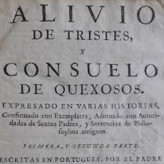 Libros antiguos: M REVEYRO J A MORA ALIVIO DE TRITES CONSUELO QUEXOSOS .BARCELONA L BEZARES 1775 PERGAMINO. Lote 169359852
