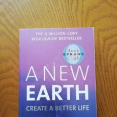 Libros antiguos: A NEW EARTH. ECKHART TOLLE A BETTER LIFE DESCATALOGADO. Lote 169389480