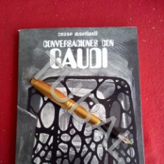 Libros antiguos: TUBAL CESAR MARTINELL. CONVERSACIONES CON ANTONI GAUDI 1969 LIBRO ARQUITECTURA. Lote 169411984
