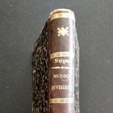 Libros antiguos: MUNDO INVISIBLE, CONTINUACIÓN DE LAS ESCENAS FANTÁSTICAS - JOSÉ SELGAS - SEVILLA AÑO 1877. Lote 169417700