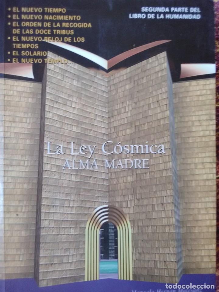 LA LEY CÓSMICA ALMA MADRE (Libros Antiguos, Raros y Curiosos - Pensamiento - Otros)