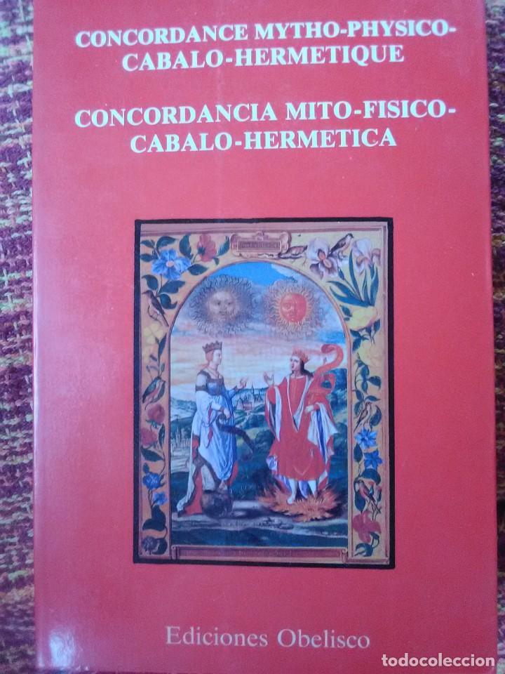 CONCORDANCIA MITO FÍSICO CABALO HERMÉTICA (Libros Antiguos, Raros y Curiosos - Pensamiento - Otros)