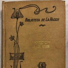 Libros antiguos: EL BUQUE FANTASMA. CAPITAN MARRYAT. BIBLIOTECA DE LA NACION. BUENOS AIRES, 1916. Lote 169551960