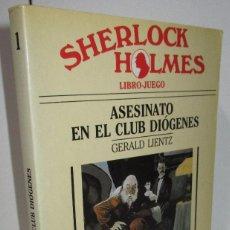 Libros antiguos: ASESINATO EN EL CLUB DIÓGENES, SHERLOCK HOLMES, LIBRO-JUEGO Nº 1, GERALD LIENTZ, TIMUN MAS 1988. Lote 169601905