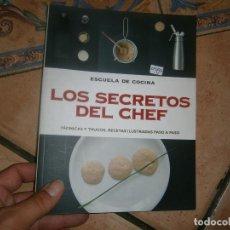 Libros antiguos: LOS SECRETOS DEL CHEF. Lote 169625024