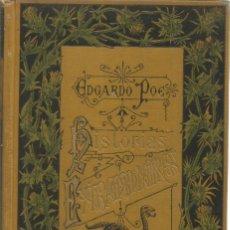 Libros antiguos: HISTORIAS EXTRAORDINARIAS DE EDGARDO POE - POE, EDGARDO. Lote 169634433