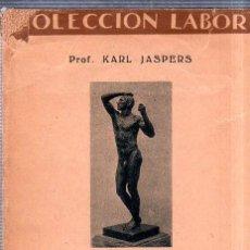 Libros antiguos: COLECCION LABOR. AMBIENTE ESPIRITUAL DE NUESTRO TIEMPO. KARL JASPERS. 1933.. Lote 169646280