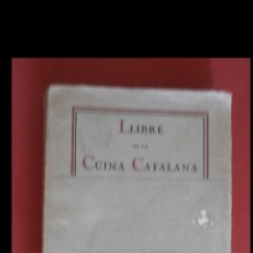 Libros antiguos: LLIBRE DE LA CUINA CATALANA. FERRAN AGULLÓ I VIDAL (POL). Lote 169661060