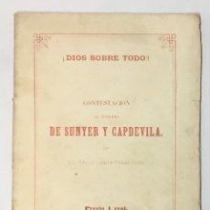Libros antiguos: !DIOS SOBRE TODO¡ CONTESTACION ALL FOLLETO DE SUNYER Y CAPDEVILA POR UN REPUBLICANO FEDERALISTA.. Lote 169663236