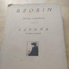 Libros antiguos: OBRAS COMPLETAS. TOMO V. ESPAÑA HOMBRES Y PAISAJES AZORÍN : MADRID, 1920. RAFAEL CARO RAGGIO: EDIT. Lote 169687364